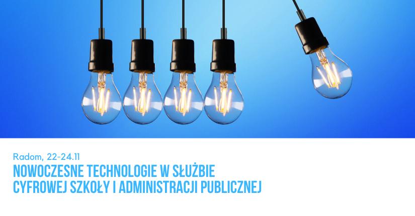 Nowoczesne Technologie w Służbie Cyfrowej Szkoły i Administracji Publicznej