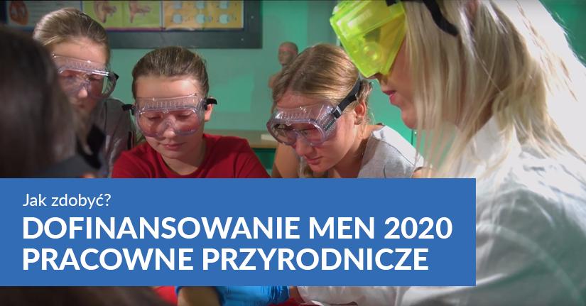 dofinansowanie men 2020 szkolne laboratoria wyposażenie pracowni przyrodniczych